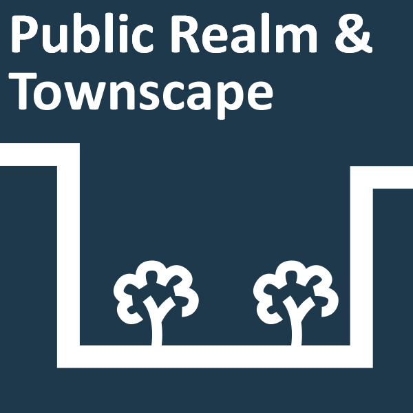Public Realm and Townscape